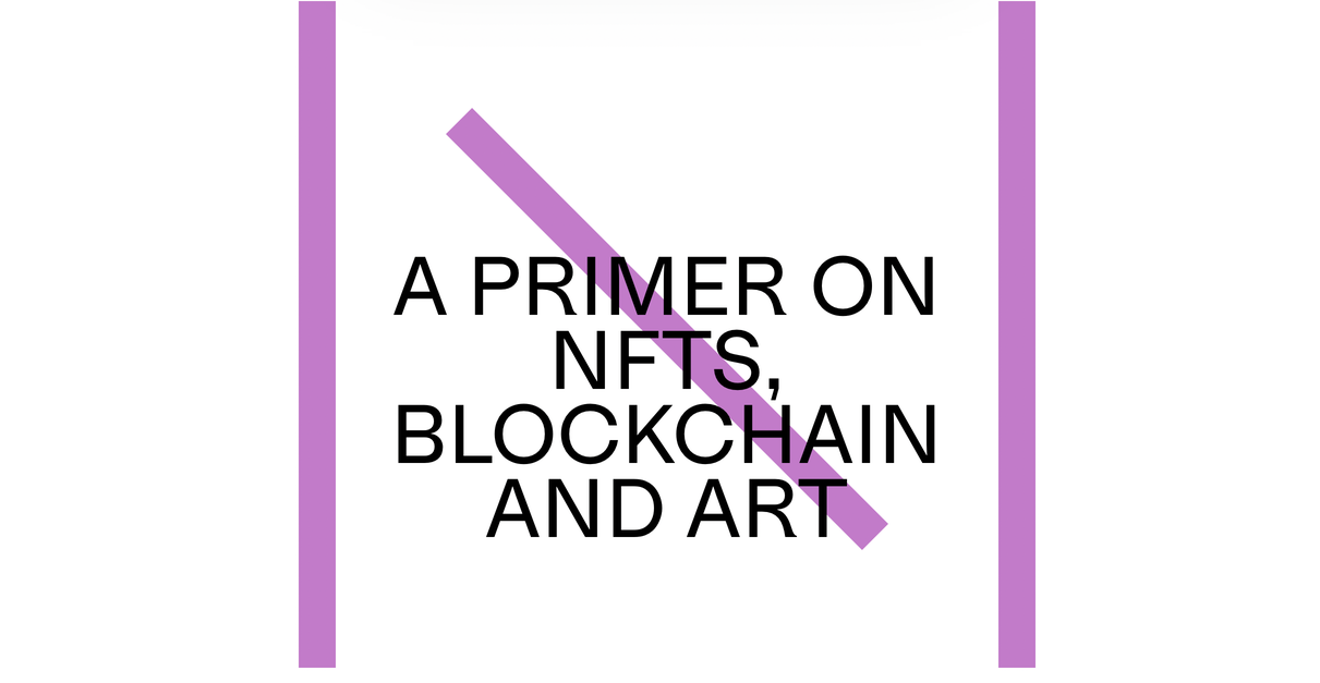 primer on NFTs, blockchain and art