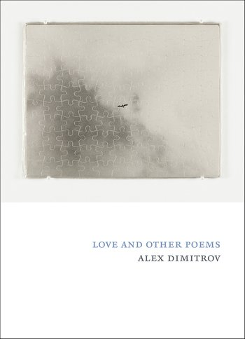 Alex Dimitrov Love and Other Poems book